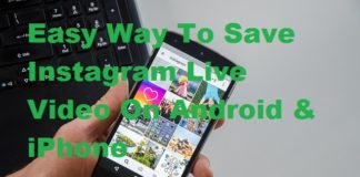 Easy Way To Save Instagram Live Video On Android & iPhone