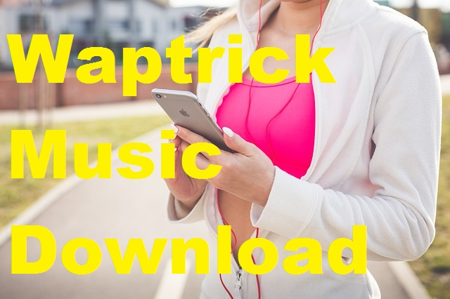 Waptrick mp3 songs free download.